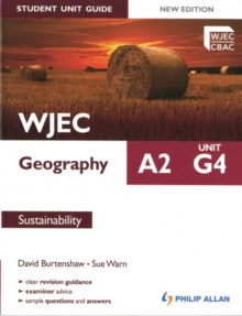 WJEC A2 Geography Student Unit Guide: Unit G4 Sustainability, Paperback Book