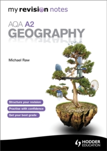 My Revision Notes: AQA A2 Geography, Paperback