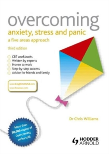 Overcoming Anxiety, Stress and Panic: A Five Areas Approach, Paperback Book