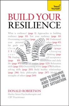 Build Your Resilience: Teach Yourself How to Survive and Thrive in Any Situation, Paperback