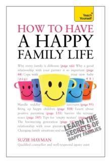 Have a Happy Family Life: Teach Yourself, Paperback Book