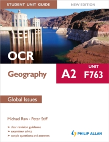 OCR A2 Geography Student Unit Guide New Edition: Unit F763 Global Issues, Paperback
