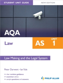 AQA Law AS Student Unit Guide: Unit 1 New Edition Law Making and the Legal System, Paperback