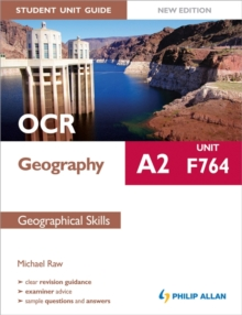 OCR A2 Geography Student Unit Guide: Unit F764 Geographical Skills, Paperback