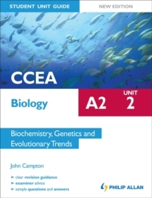 CCEA A2 Biology Student Unit Guide New Edition: Unit 2 Biochemistry, Genetics and Evolutionary Trends, Paperback