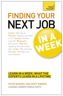 Finding Your Next Job in a Week: Teach Yourself, Paperback