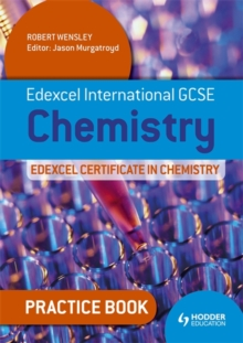 Edexcel International GCSE and Certificate Chemistry Practice Book : Practice Book#, Paperback