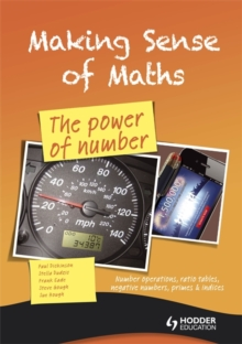 Making Sense of Maths: The Power of Number - Student Book : Number Operations, Ratio Tables, Negative Numbers, Primes & Indices, Paperback