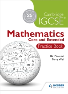 Cambridge IGCSE Mathematics Core and Extended Practice Book, Paperback