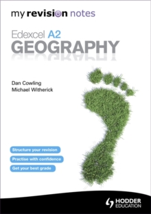 My Revision Notes: Edexcel A2 Geography, Paperback