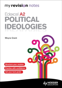 My Revision Notes: Edexcel A2 Political Ideologies, Paperback Book
