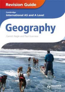 Cambridge International AS and A Level Geography Revision Guide, Paperback