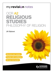 My Revision Notes: OCR A2 Religious Studies: Philosophy of Religion, Paperback