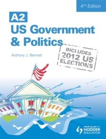 A2 US Government and Politics, Paperback Book