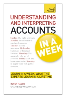 Understanding and Interpreting Accounts in a Week: Teach Yourself, Paperback