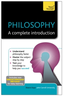 Philosophy - A Complete Introduction: Teach Yourself, Paperback Book