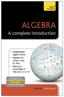 Algebra - A Complete Introduction: Teach Yourself, Paperback