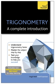 Trigonometry - A Complete Introduction: Teach Yourself, Paperback
