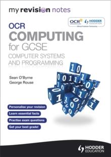 My Revision Notes OCR Computing for GCSE Computer Systems and Programming, Paperback
