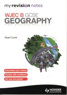 My Revision Notes: WJEC B GCSE Geography, Paperback