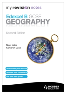 My Revision Notes: Edexcel B GCSE Geography, Paperback