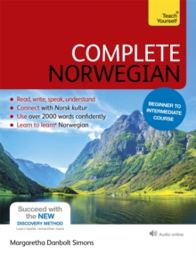 Complete Norwegian Beginner to Intermediate Book and Audio Course : (Book and Audio Support) Learn to Read, Write, Speak and Understand a New Language with Teach Yourself, Mixed media product