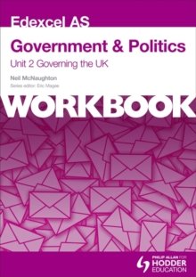 Edexcel AS Government & Politics Unit 2 Workbook: Governing the UK : Workbook Unit 2, Paperback