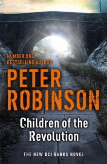 Children of the Revolution : The 21st DCI Banks Mystery, Hardback Book