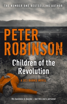 Children of the Revolution : The 21st DCI Banks Mystery, Paperback