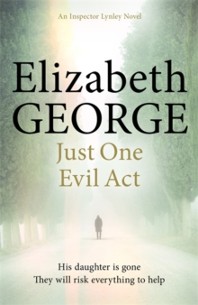 Just One Evil Act : An Inspector Lynley Novel, Paperback