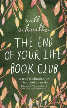 The End of Your Life Book Club, Hardback