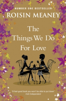 The Things We Do For Love, Paperback