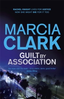 Guilt by Association : A Rachel Knight Novel, Paperback
