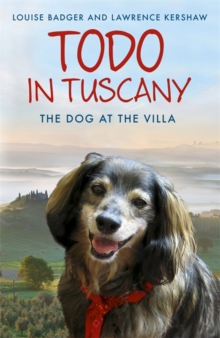 Todo in Tuscany : The Dog at the Villa, Paperback