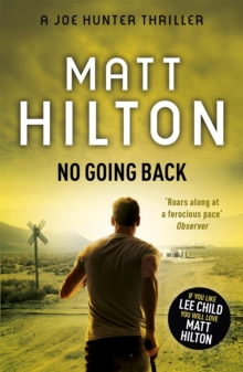 No Going Back : The Seventh Joe Hunter Thriller, Paperback