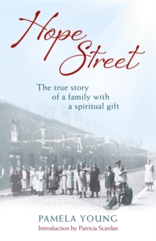 Hope Street : The True Story of a Family with a Spiritual Gift, Paperback