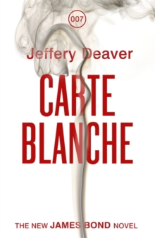 Carte Blanche : The New James Bond Novel, Paperback