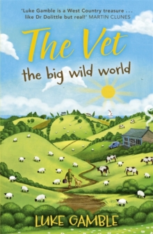 The Vet : The Big Wild World, Paperback