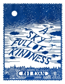 A Sky Full of Kindness, Hardback