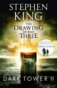 The Dark Tower II: The Drawing Of The Three : (Volume 2), Paperback Book