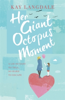Her Giant Octopus Moment, Paperback
