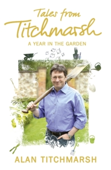 Tales from Titchmarsh, Paperback Book