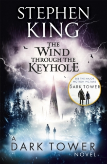 The Wind Through the Keyhole : A Dark Tower Novel, Paperback