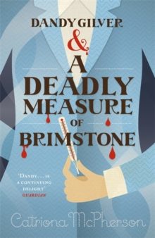 Dandy Gilver and a Deadly Measure of Brimstone, Paperback