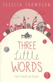 Three Little Words : They Mean So Much, Paperback