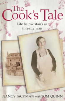 The Cook's Tale : Life Below Stairs as it Really Was, Paperback