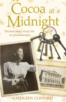 Cocoa at Midnight : The Real Life Story of My Time as a Housekeeper, Paperback