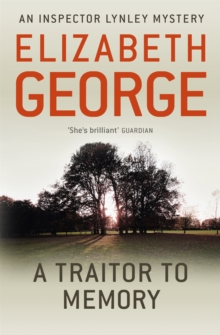 A Traitor to Memory : An Inspector Lynley Novel, Paperback