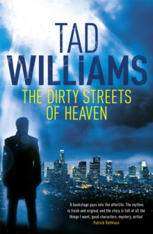 The Dirty Streets of Heaven, Paperback