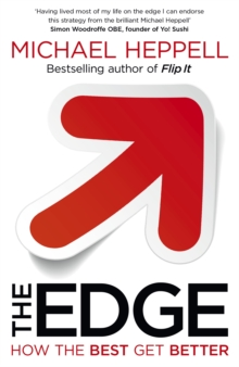 The Edge : How the Best Get Better, Paperback